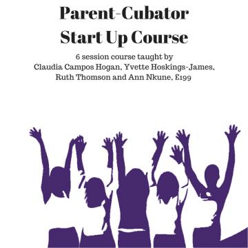 Parent-Cubator Start Up Course